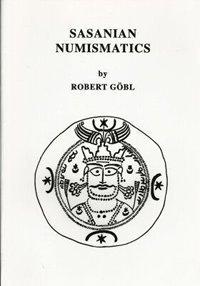 9780942666632: Sasanian Numismatics