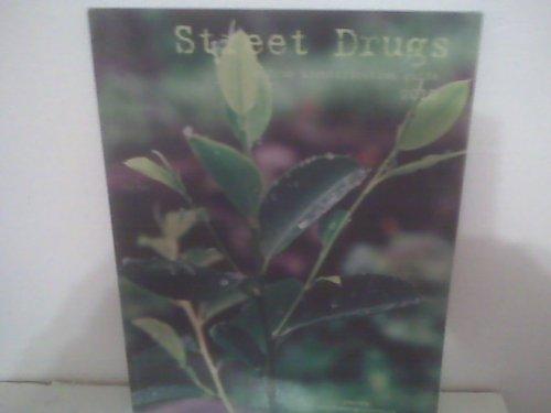 Street Drugs: Michael Leonard