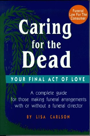 9780942679007: Caring for Your Own Dead