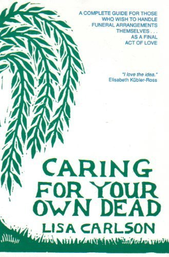 9780942679014: Caring for Your Own Dead