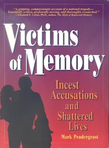 9780942679168: Victims of Memory: Incest Accusations and Shattered Lives