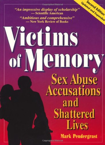 9780942679182: Victims of Memory: Sex Abuse Accusations and Shattered Lives