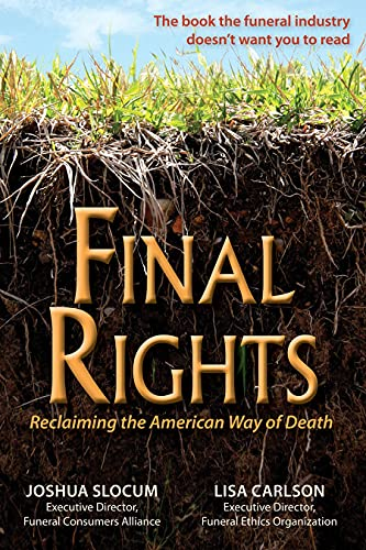 Final Rights; Reclaiming the American Way of: Joshua Slocum and