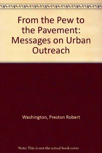 9780942683004: From the Pew to the Pavement: Messages on Urban Outreach