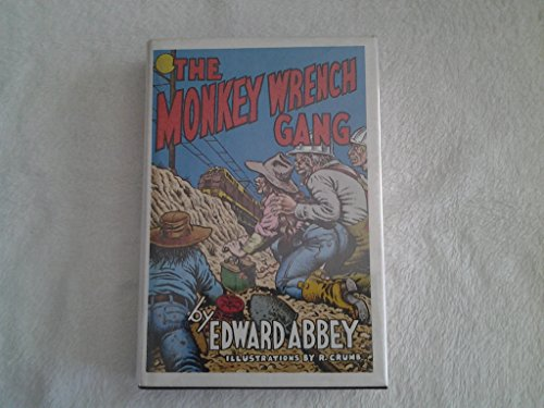 The Monkey Wrench Gang (094268818X) by Edward Abbey