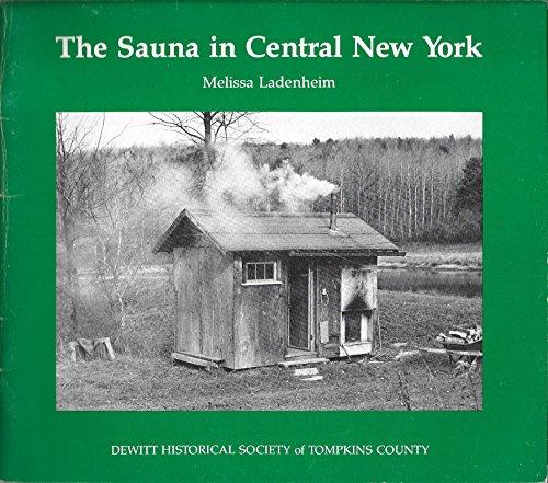 The Sauna in Central New York: Melissa Ladenheim