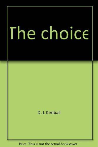 9780942698039: The Choice: Freedom or Slavery
