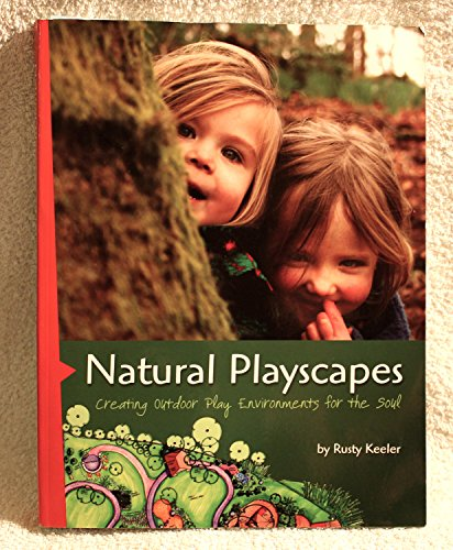 9780942702477: Natural Playscapes