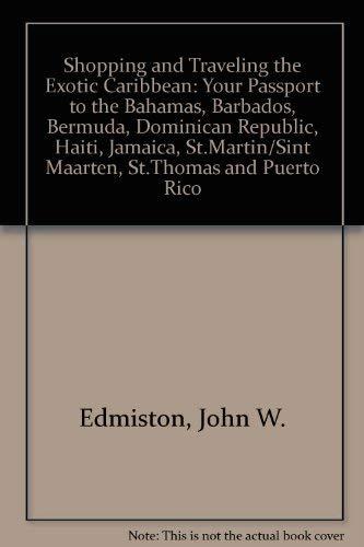Shopping and Traveling the Exotic Caribbean: Nancy B. Edmiston;