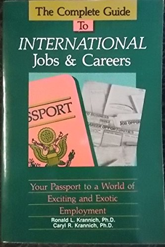 9780942710243: Complete Guide to International Jobs and Careers