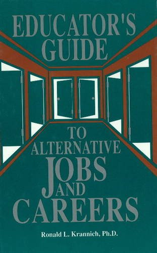 9780942710472: The Educator's Guide to Alternative Jobs and Careers