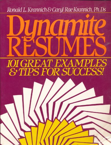9780942710526: Dynamite Resumes: 101 Great Examples and Tips for Success!
