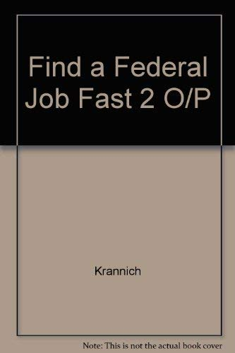9780942710632: Find a Federal Job Fast ! How to Cut the Red Tape and Get Hired