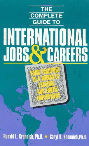 9780942710830: Complete Guide to International Jobs and Careers: Your Passport to a World of Exciting and Exotic Employment
