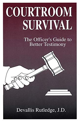 Courtroom Survival (0942728157) by Devallis Rutledge