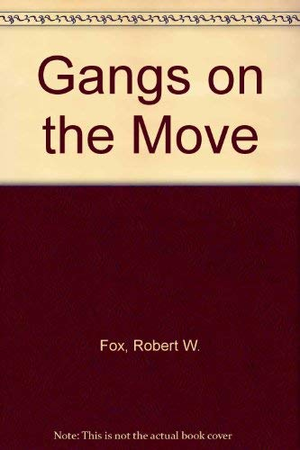 9780942728552: Gangs on the Move