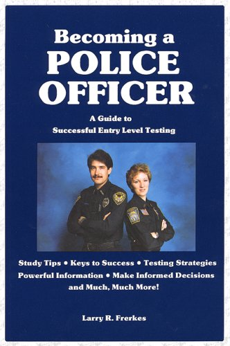 9780942728880: Becoming a Police Officer