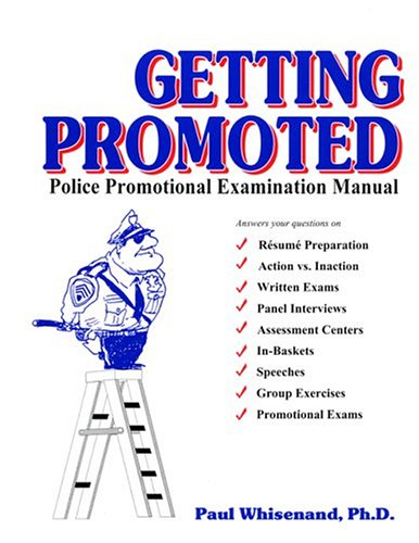 9780942728903: Getting Promoted: Police Promotional Examination Manual