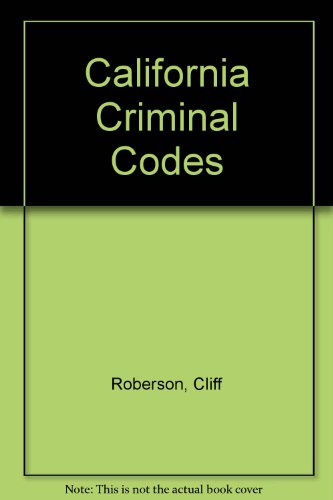 California Criminal Codes (094272898X) by Cliff Roberson