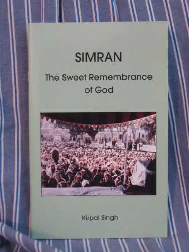 Simran (9780942735086) by Kirpal Singh