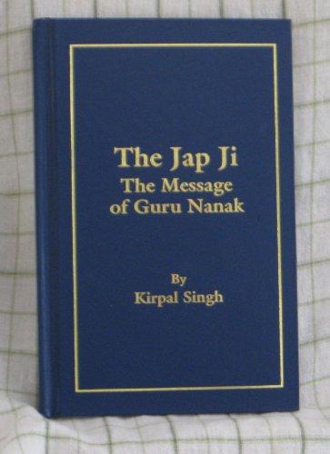 9780942735857: The Jap Ji: The Message of Guru Nanak