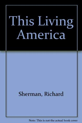 9780942738070: This Living America