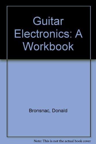 9780942760002: Guitar Electronics: A Workbook