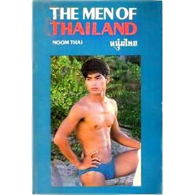 THE MEN OF THAILAND: NOOM THAI.: ALLYN, E. G.,