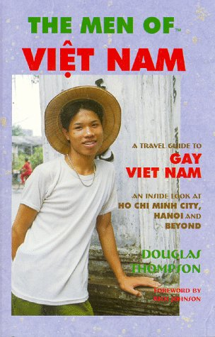 9780942777246: The Men of Viet Nam: A Travel Guide to Gay Viet Nam