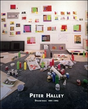 Peter Halley Drawings 1991-1995: Halley, Peter and