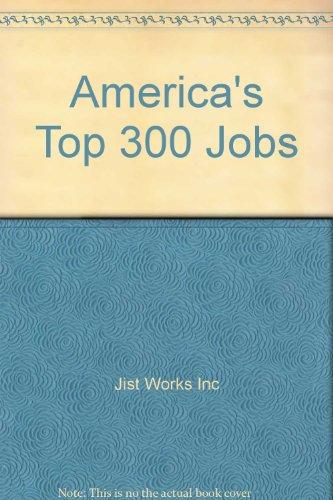 9780942784268: America's Top 300 Jobs