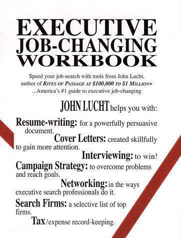 9780942785227: Executive Job-Changing Workbook