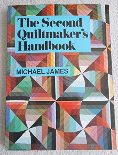 9780942786408: The Second Quiltmaker's Handbook: Creative Approaches to Contemporary Quilt Design