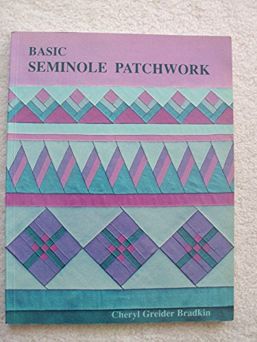 9780942786507: Basic Seminole Patchwork