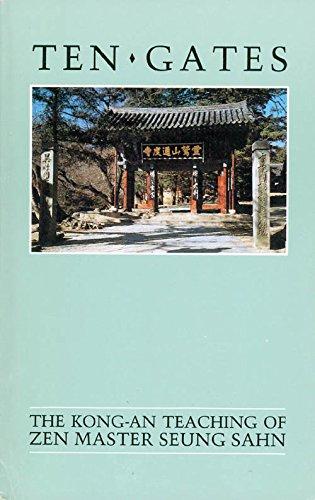 9780942795011: Ten Gates: The Kong-An Teaching of Zen Master Seung Sahn