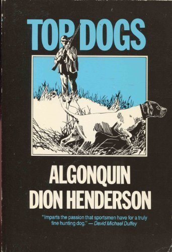 Top Dogs: Run, Rainey, Run / Algonquin