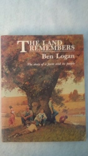 The Land Remembers: Ben Logan