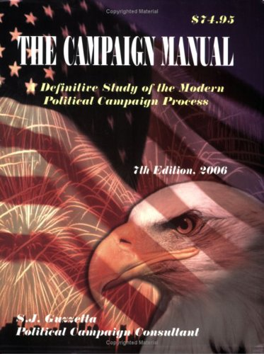 The Campaign Manual, 7th ed. A Definitive: S. J. Guzzetta