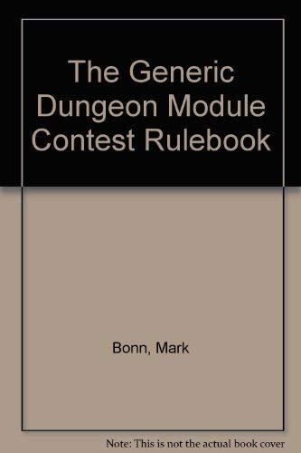 The Generic Dungeon Module Contest Rulebook: Bonn, Mark