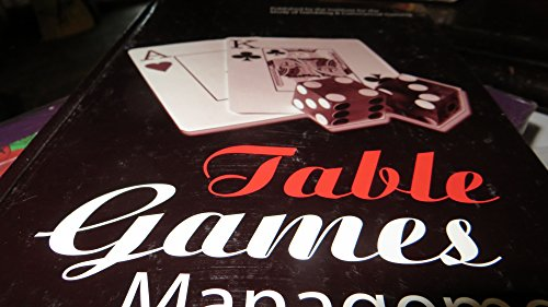 TABLE GAMES MANAGEMENT: Taucer, Vic; Easley, Steve