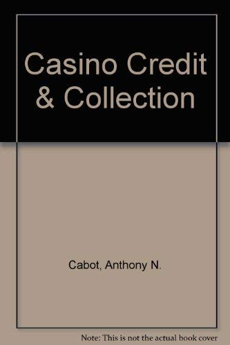 9780942828504: Casino Credit & Collection