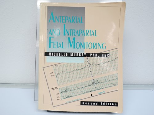 9780942835014: Antepartal and Intrapartal Fetal Monitoring (2nd Edition)