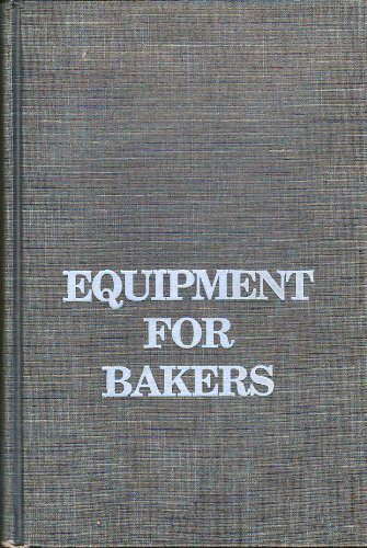 9780942849028: Equipment for Bakers