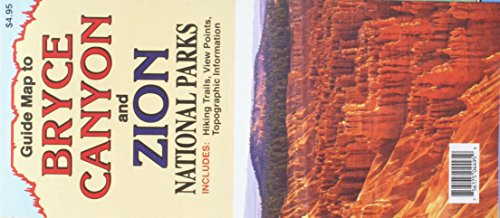 9780942927764: Guide Map to Bryce Canyon and Zion National Parks