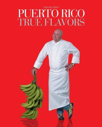 9780942929263: Puerto Rico True Flavors