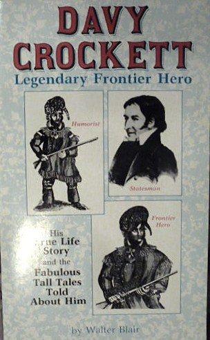 9780942936087: Davy Crockett: Legendary Frontier Hero