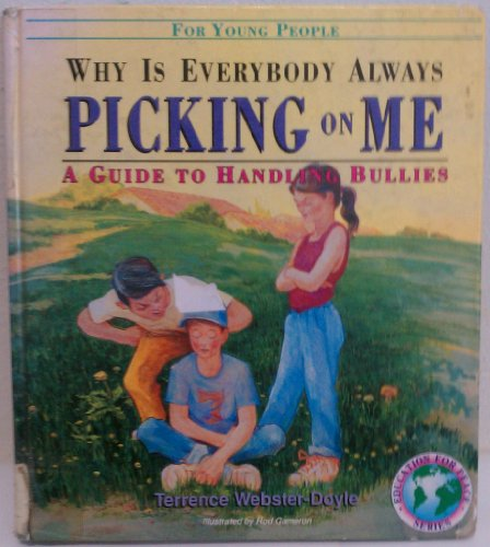 9780942941234: Why is everybody always picking on me?: A guide to handling bullies for young people (Education for peace series)