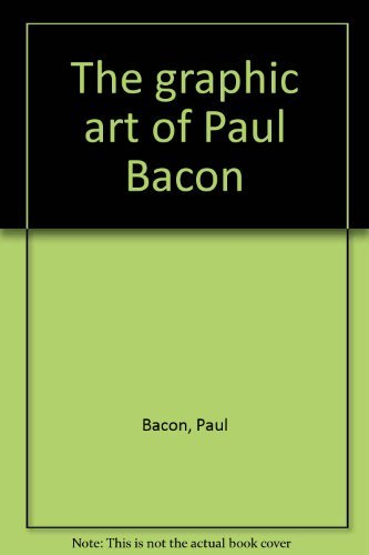 The graphic art of Paul Bacon (0942945166) by Bacon, Paul