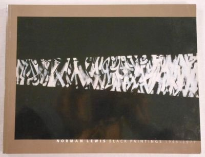 Norman Lewis: Black Paintings, 1946-1977: Craven, David, Gibson,