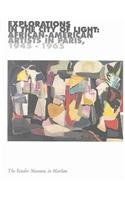 Explorations in the City of Light: African-American Artists in Paris, 1945-1965